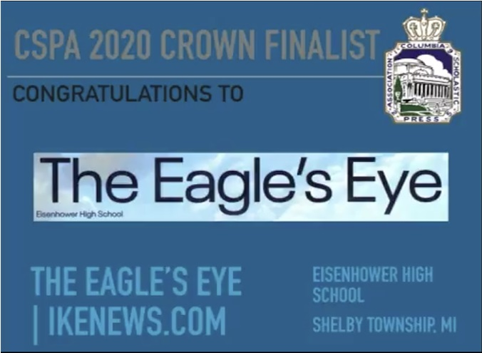 "The News Media Program were Crown award finalists at the 2019 Fall Conference on Oct. 31. ""You guys are part of a program that has a history of just doing phenomenal things and being successful. You guys have the opportunity to continue the legacy that the students before you have  started and worked so hard for,"" principal Jared McEvoy said. The Eagle's Eye continued their hard work on their website and their print paper as well as their new app after they received the announcement."